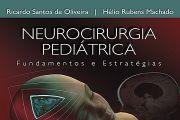 Neurocirurgia Pediátrica: Fundamentos e Estratégias